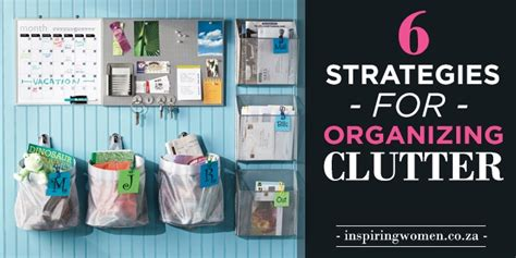 organizing clutter 6 strategies for organizing clutter