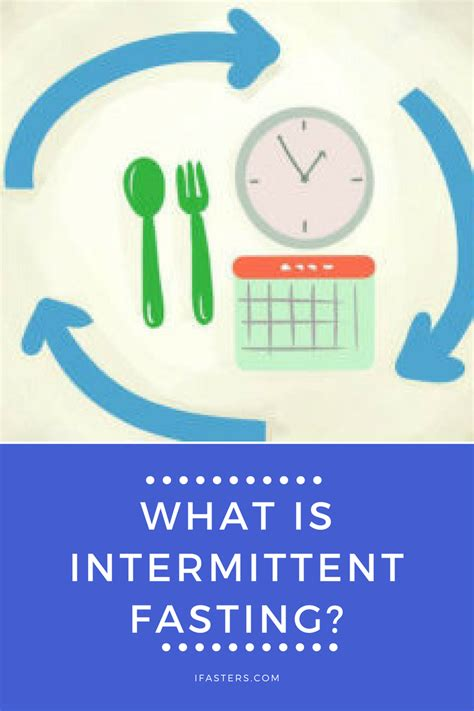 what is fasting what is intermittent fasting ifasters