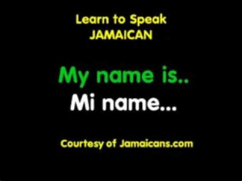 How To Speak Patios by Basic Introductions Learn To Speak Jamaican Patois