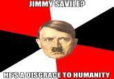 Jimmy Savile Meme - jimmy savile pedophile case know your meme