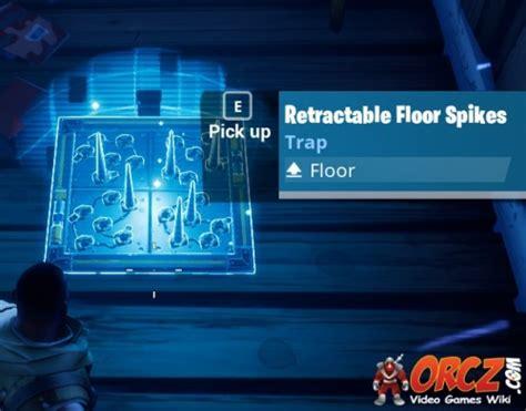 fortnite zapper fortnite battle royale retractable floor spikes orcz