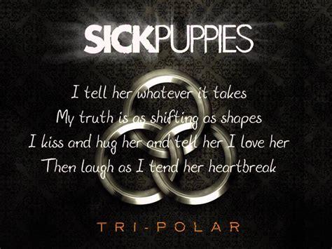sick puppies tri polar the pretender sick puppies tri polar wal mart lyrics hd hq