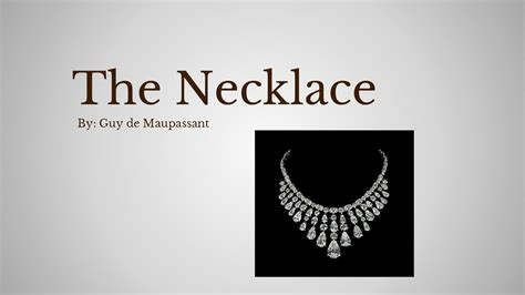 Maupassant The Necklace Essay by The Jewelry De Maupassant Questions Style Guru Fashion Glitz Style Unplugged