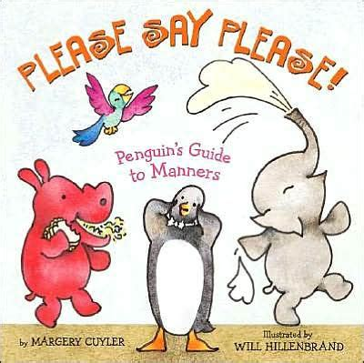 libro manners please say please penguin s guide to manners by margery cuyler will hillenbrand hardcover