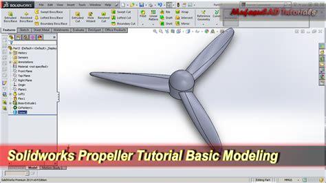 Solidworks Tutorial Propeller | solidworks propeller tutorial basic modeling youtube