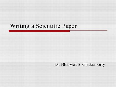 writing scientific papers in writing a scientific paper