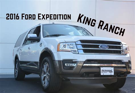 ford expedition king ranch 2016 ford expedition king ranch features and highlights