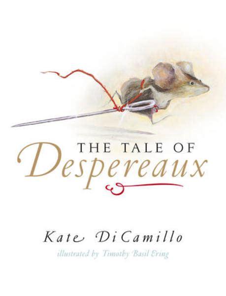 a tale of the the tale of despereaux kate dicamillo lulu s bookshelf