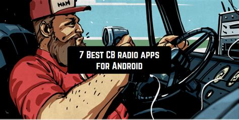 best android radio app 7 best cb radio apps for android android apps for me
