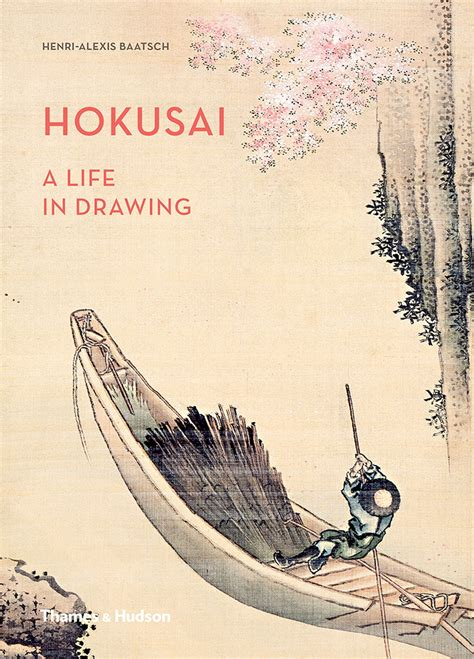 hokusai a life in drawing henri alexis baatsch pdf
