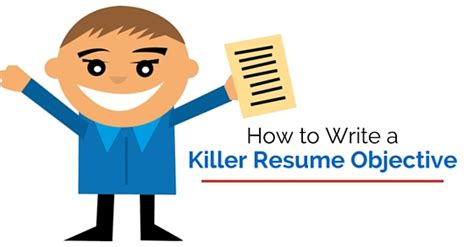 how to write a killer resume objective top 16 tips wisestep