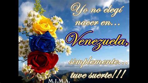 imagenes yo amo venezuela quot venezuela quot luis silva youtube