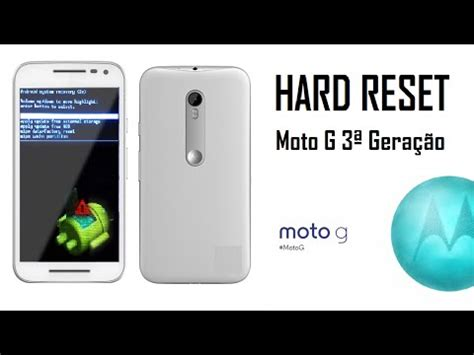 factory reset the moto e hard reset moto g 3 170 gera 231 227 o 2015 youtube