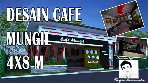 desain cafe mungil ukuran     youtube