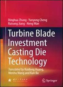 die by the blade books turbine blade investment die technology pdf