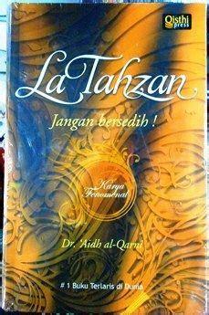 Latahzan Dr Aidh Al Qarni la tahzan dr aidh al qarny penerbit qisthi press