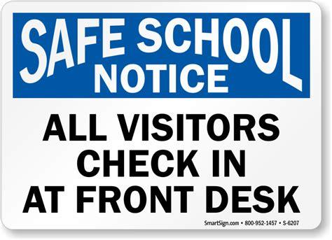 check in desk sign all visitors check in at front desk notice sign safe