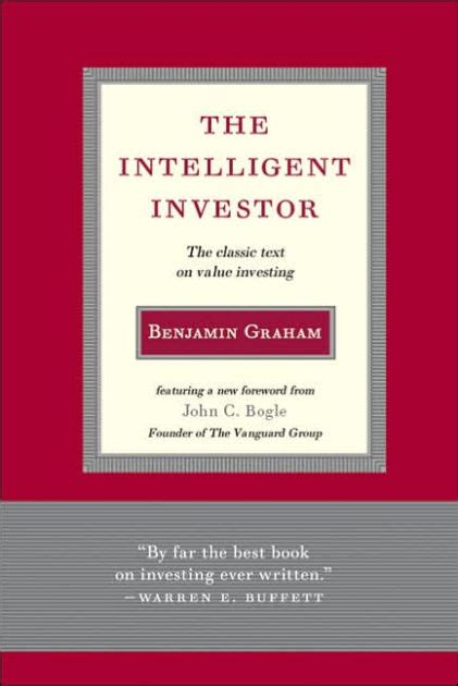 The Intelligent Investor Benjamin Graham the intelligent investor the classic text on value investing by benjamin graham hardcover