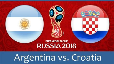 world cup 2018 argentina vs croatia archives world cup