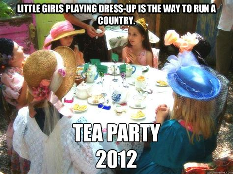Tea Party Memes - tea party meme memes