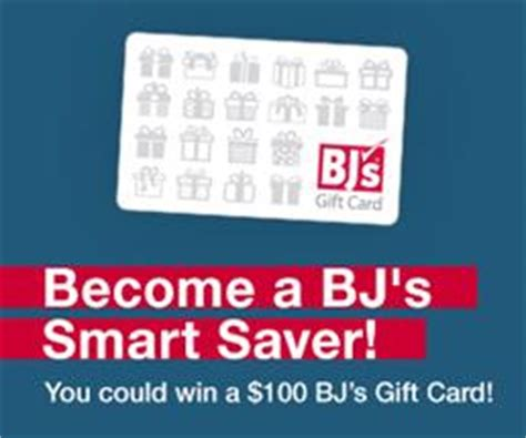 Bj S Gift Card Deals - become a bj s smart saver you could win 100 seriously free stuff