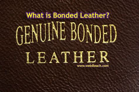 What Is Bonded Leather On A what is bonded leather webs teach