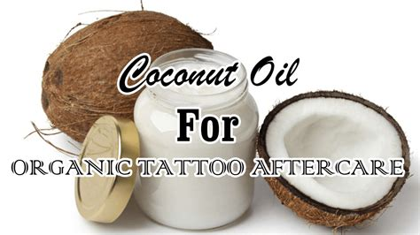 tattoo aftercare virgin coconut oil tattoo aftercare archives authoritytattoo