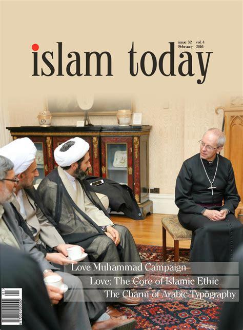 islam today issue 32 by islam today magazine uk issuu