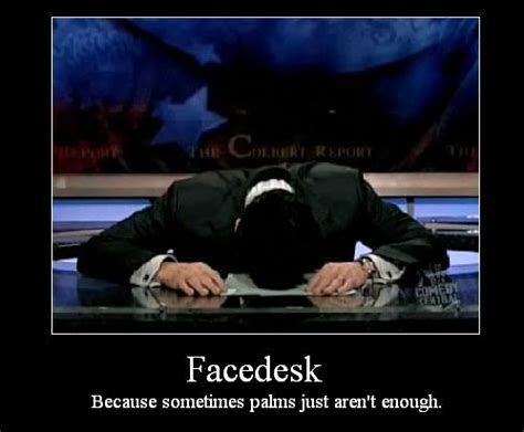 Head Desk Meme - epic facedesk because an epic facepalm just isn t enough