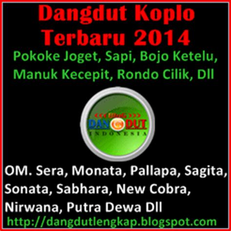 download mp3 dangdut house terbaru 2014 daftar lagu dangdut koplo terbaru 2015 blog dangdut