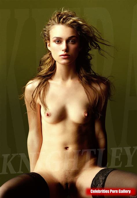 Celebrities Porn Gallery Keira Knightley Nude Celebrities