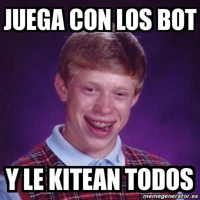 Meme Generator Bot - meme bad luck brian juega con los bot y le kitean todos