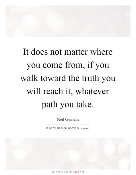 where does matter come from where you come quotes sayings where you come picture