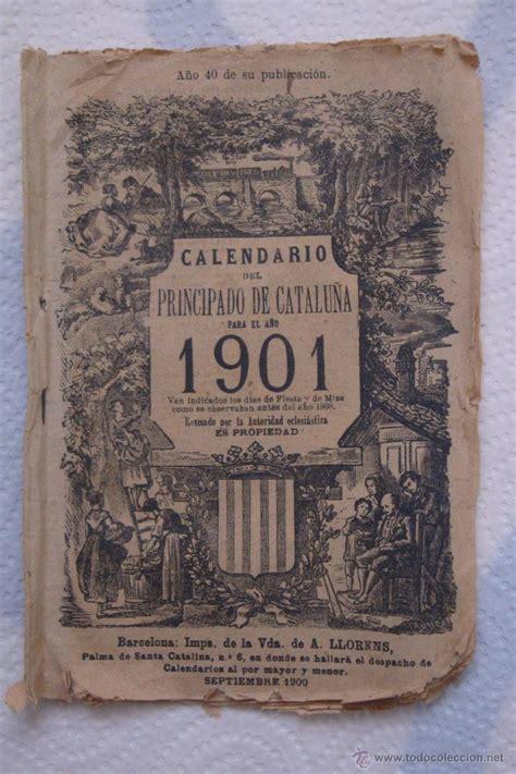 Calendario De 1901 Calendario Principado De Catalu 241 A A 241 O 1 Comprar