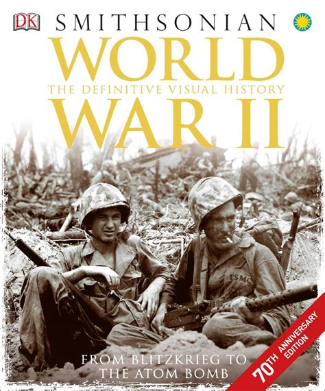 world war 2 in pictures book dk smithsonian books for my on s day this