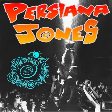 persiana jones persiana jones слушать онлайн на яндекс музыке