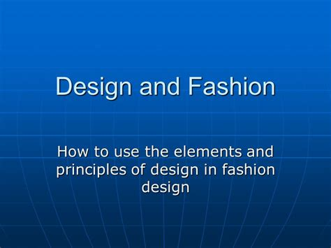 fashion design elements and principles how to use the elements and principles of design in