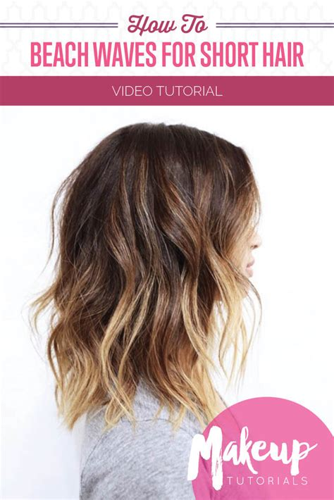 how to get beach waves for short hair with no heat how to do beach waves for short hair makeup tutorials