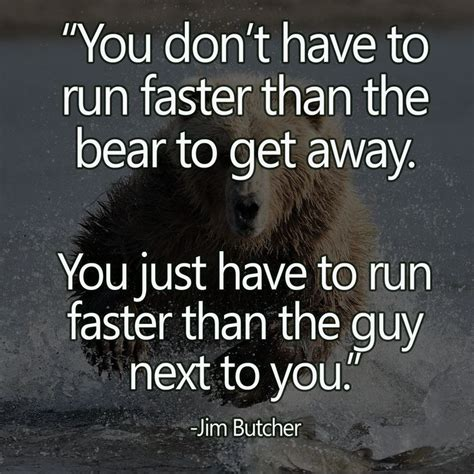 quotes sayings you don t to run faster