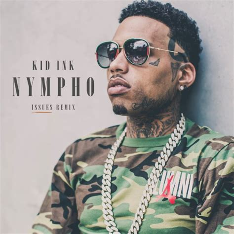rss2 by kid ink free listening on soundcloud missinfo tv 187 new music kid ink nympho issues remix