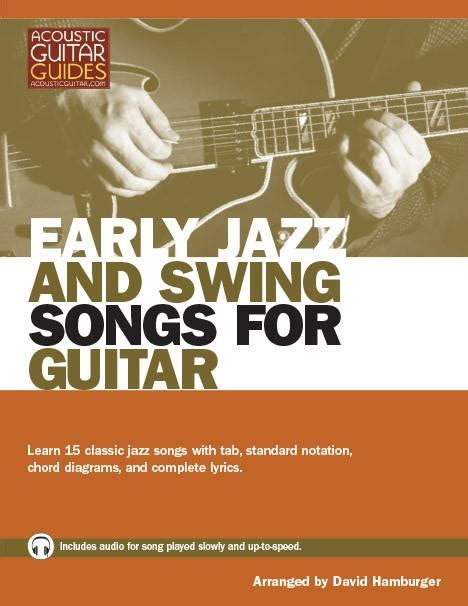 jazz swing songs early jazz and swing songs for guitar complete edition