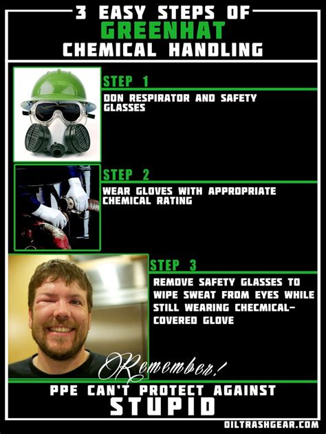 Funny Oilfield Memes - 3 easy steps of greenhat chemical handling oilfield