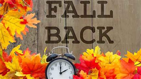 get ready to fall back and change your clocks this