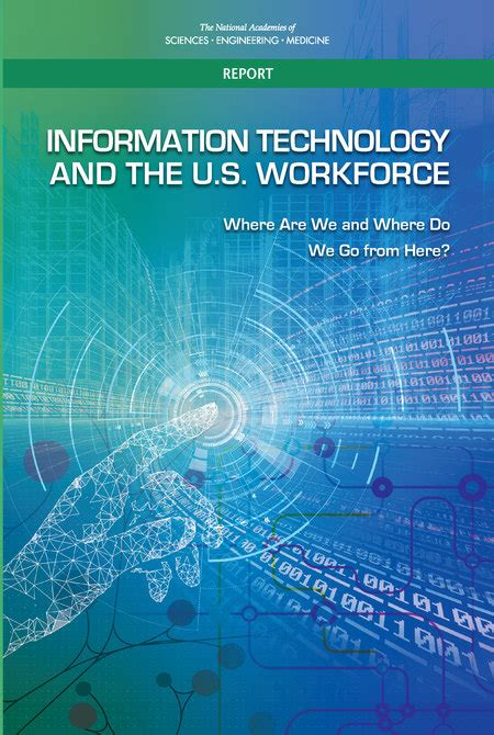 information technology and the u s workforce where are we and where do we go from here the