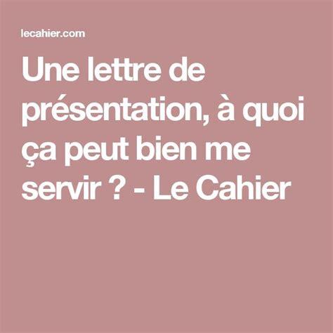 Lettre De Prã Sentation 25 Best Ideas About Lettre Pr 233 Sentation On Pr 233 Sentation D Une Lettre Pr 233 Sentation