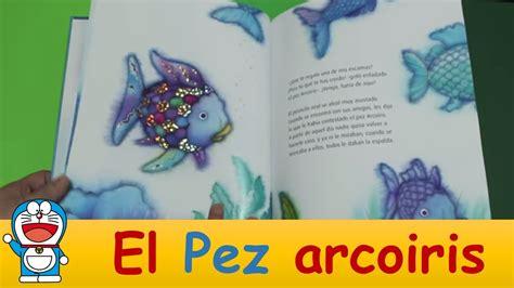 el pez arcoiris el cuento del pez arcoiris youtube
