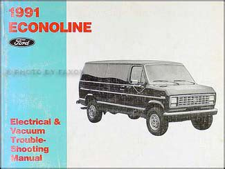 book repair manual 1998 ford econoline e350 engine control 1991 ford econoline foldout wiring diagram original