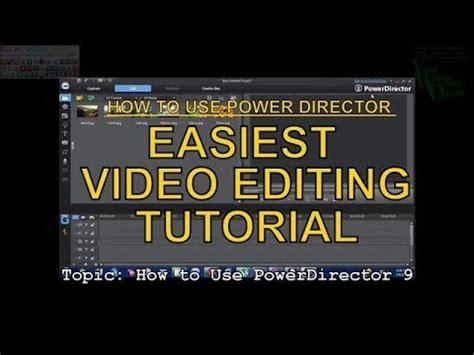 video editing tutorial youtube easy basic video editing tutorial cyber link power