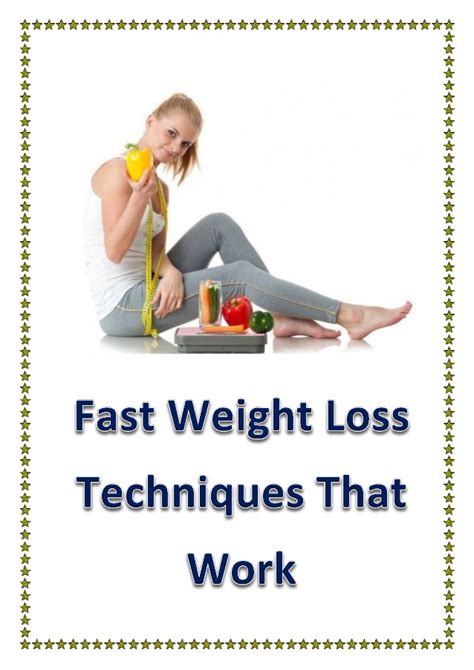 3 weight loss technique fast weight loss techniques that work