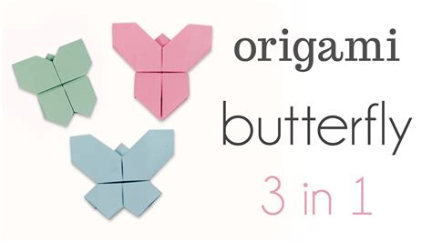 How To Fold A Origami Butterfly - origami butterfly tutorial 3 in 1 paper kawaii